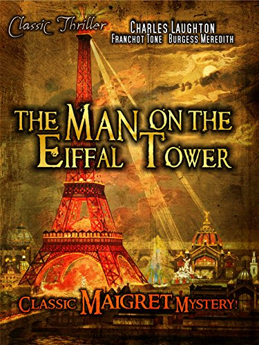 The Man on the Eiffal Tower: Classic Maigret Mystery Movie