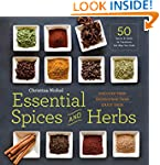 Essential Spices and Herbs: Discover...
