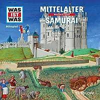Mittelalter / Samurai (Was ist Was 18) Hörbuch
