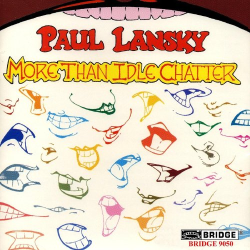 Paul Lansky: More Than Idle Chatter
