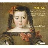 Folias. Musique espagnole pour clavecin du 17e siècle. Blank.