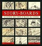 Story-Boards - La g�n�se des chefs-d'...