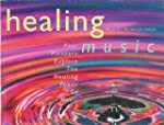 Healing Music: Pioneers Explore the H...