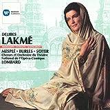 Delibes - Lakmé / Mesplé, Burles, Soyer, Millet, Benoît, Opéra-Comique, Lombard