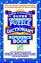 Simon Schuster Super Crossword Puzzle Dictionary And Reference Book (Simon & Schuster Crossword)