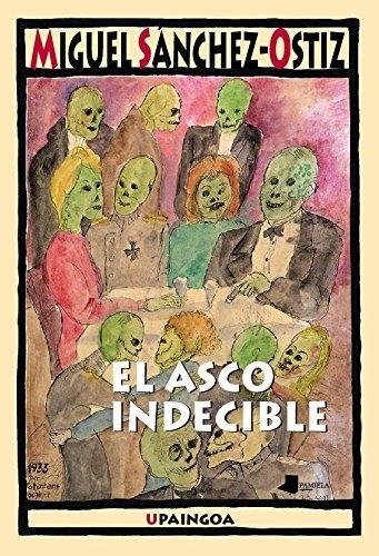 El Asco Indecible (Upaingoa - Ensayo breve)