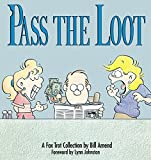 Pass the Loot: A Fox Trot Collection (0836218159) by Bill Amend