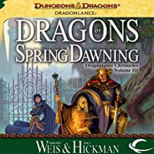 Dragons of Spring Dawning: Dragonlance: Chronicles, Book 3 (       UNABRIDGED) by Margaret Weis, Tracy Hickman Narrated by Paul Boehmer