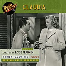 Claudia, Volume 10 Radio/TV Program by James Thurber Narrated by  full cast