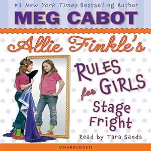 Stage Fright: Allie Finkle's Rule for Girls: #4   [Meg Cabot]