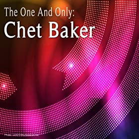 The One and Only : Chet Baker
