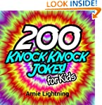 200 Knock Knock Jokes for Kids!: Funn...