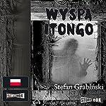 Wyspa Itongo | Stefan Grabinski