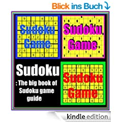 Sudoku: The big book of Sudoku game guide (English Edition)
