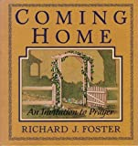 Coming Home: An Invitation to Prayer