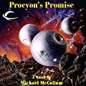 Procyon's Promise: Makers, Book 2 (       UNABRIDGED) by Michael McCollum Narrated by Melissa Exelberth
