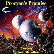 Procyon's Promise: Makers, Book 2 | Michael McCollum