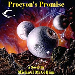 Procyon's Promise: Makers, Book 2 | [Michael McCollum]