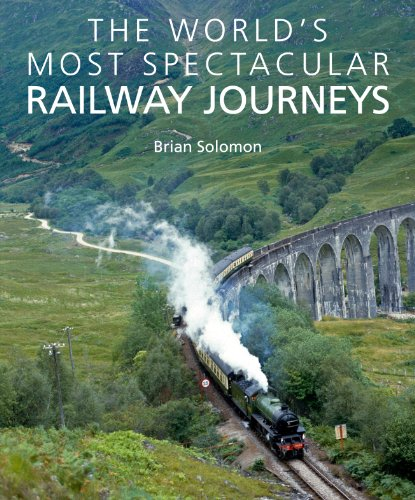 The World's Most Spectacular Railway Journeys