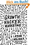 Growth Hacker Marketing: A Primer on...