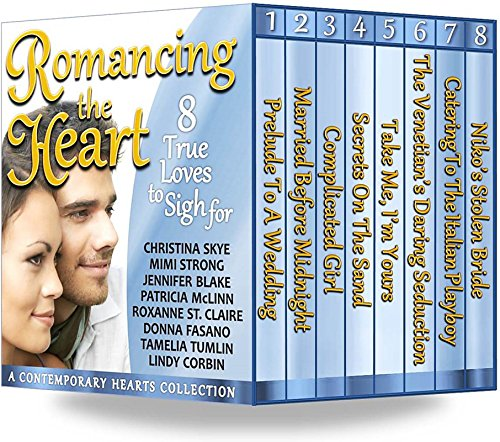 Passion and joy await in this 8-in-1 BOXED SET ALERT! Just 99 cents!  Romancing the Heart: 8 True Loves To Sigh For  By Christina Skye, Mimi Strong, Roxanne St. Claire, Patricia McLinn & more