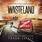 Surviving the Evacuation, Book 2: Wasteland | Frank Tayell