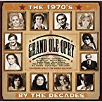 Grand Ole Opry - By The Decades - The 70s