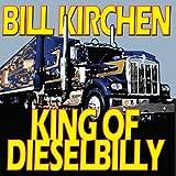 King Of Dieselbilly