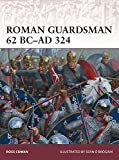 Roman Guardsman 62 BCAD 324 (Warrior 170)