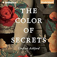 The Color of Secrets (       UNABRIDGED) by Lindsay Ashford Narrated by Heather Wilds