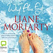 What Alice Forgot | [Liane Moriarty]