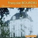 D'eau et de feu | Livre audio Auteur(s) : Françoise Bourdin Narrateur(s) : Clara Ponsot