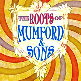The Roots Of Mumford & Sons