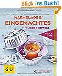 Marmeladen & Eingemachtes mit Liebe v...