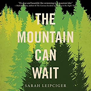The Mountain Can Wait Audiobook