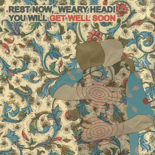 Rest Now, Weary Head! You Will Get Well Soon - Get Well Soon