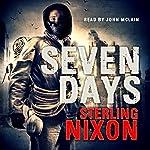Seven Days | Sterling Nixon