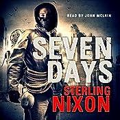 Seven Days | [Sterling Nixon]