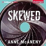 Skewed (Unabridged)