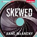 Skewed Audiobook by Anne McAneny Narrated by Emily Sutton-Smith