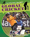 img - for Global Cricket (Generation Cricket) book / textbook / text book