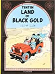Land of Black Gold (The Adventures of...
