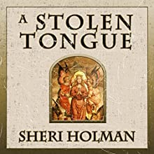 A Stolen Tongue Audiobook by Sheri Holman Narrated by Ray Chase