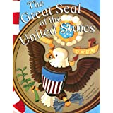 The Great Seal of the United States (American Symbols)