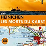 Les morts du Karst (Commissario Laurenti 1) | Veit Heinichen