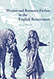 img - for Women and Romance Fiction in the English Renaissance book / textbook / text book