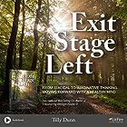 Exit Stage Left Hörbuch von Tilly Dunn Gesprochen von: Dawn Harvey