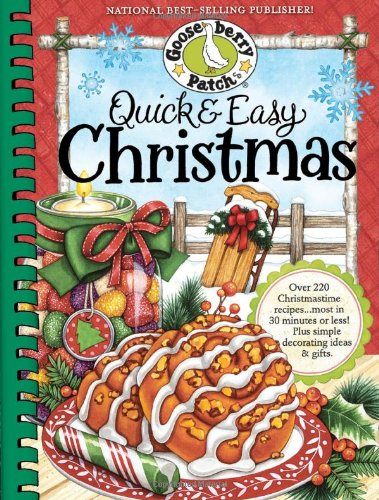 Quick & Easy Christmas (Seasonal Cookbook Collection) by Gooseberry Patch