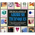 The Encyclopedia of Airbrush Techniques