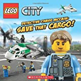 img - for LEGO City: Detective Chase McCain: Save That Cargo! book / textbook / text book